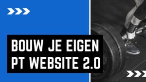 bouw je eigen pt website 2.0